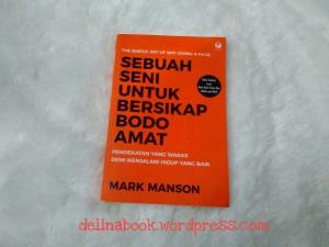 Sebuah Seni untuk Bersikap Bodo Amat.delinabooks